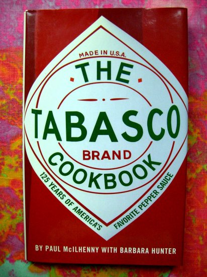 SOLD! The Tabasco Cookbook: 125 Years of America's Favorite Pepper Sauce  Louisiana