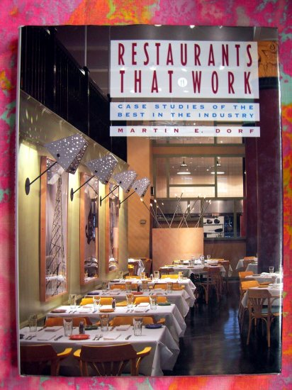SOLD! Restaurants That Work: Case Studies of the Best in the Industry F&B Design Book RESTAURANT