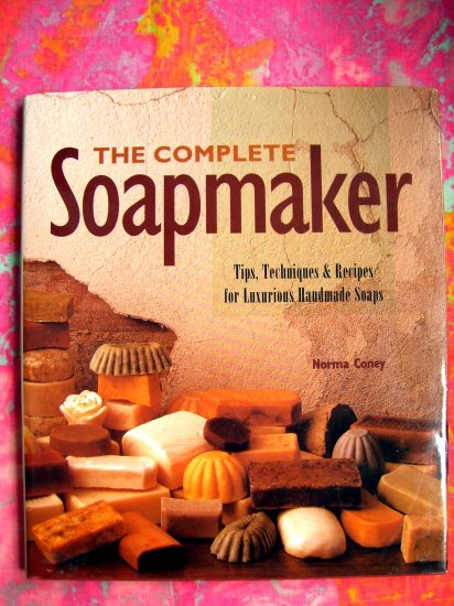SOLD! The Complete Soapmaker by Norma Coney Make Soap Recipe Book