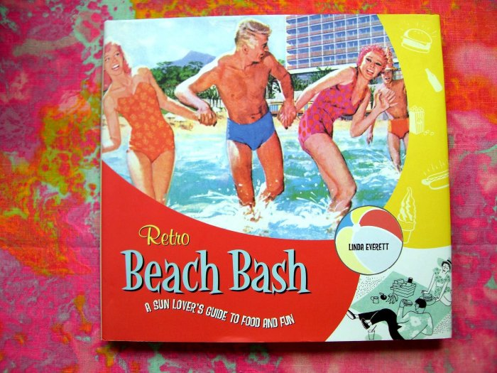 Retro Beach Bash Cookbook ~~ Fun Summer & Outdoor Recipes! HCDJ