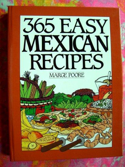 365 EASY MEXICAN RECIPES Cookbook Tex Mex Southwestern (365 Series Cookbook)