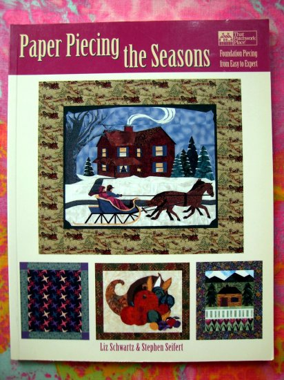 SOLD! Paper Piecing the Seasons: Foundation Piecing from Easy to Expert Quilting Book Advanced Skill