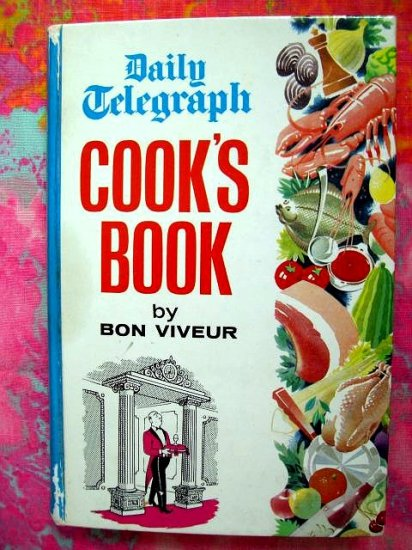 The Daily Telegraph and Morning Post Cook's Book London England English Cookbook Vintage 1965