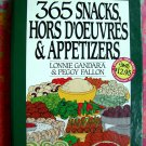 365 Snacks, Hors D'Oeuvres, and Appetizers (365 Series) Cookbook