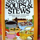 365 Great Soups & Stews Cookbook (365 Series) Chilis~ Gumbos ~ Curries Recipes