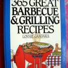 365 Great Barbecue and Grilling Recipes Cookbook (365 Series) BBQ