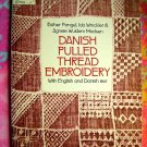 Danish Pulled Thread Embroidery Instuction Book 100's of Projects