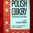 POLISH COOKERY Cookbook Recipes HCDJ by Marja Ochorowicz-Monatowa