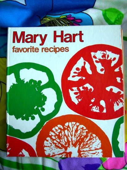 SOLD! MARY HART FAVORITE RECIPES Food Editor Minneapolis Minnesota Cookbook 1979 Comfort Food