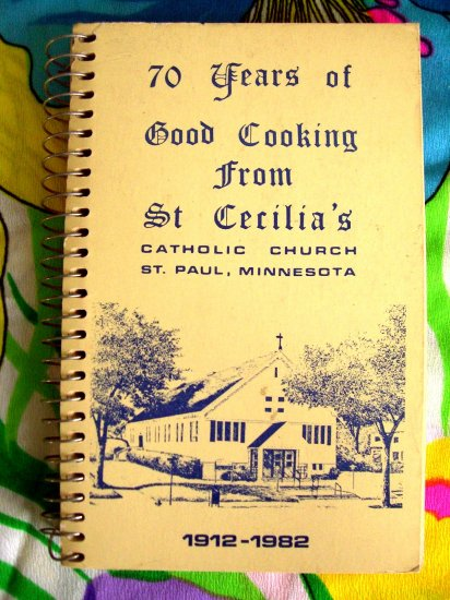 SOLD! Saint St Cecilia Church Cookbook St Paul Minnesota MN ~~ See the Recipes! 1982
