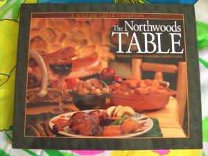 The Northwoods Table: Natural Cuisine Featuring Native Foods Cookbook HCDJ Minnesota Wisconsin