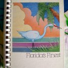 Florida's Finest Cookbook ~  Junior League of South Brevard Floriday 1st Ed 1984