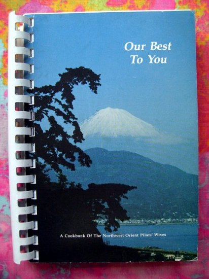 Vintage NORTHWEST AIRLINES (NWA) Cookbook 1979 Pilot's Wives Recipes