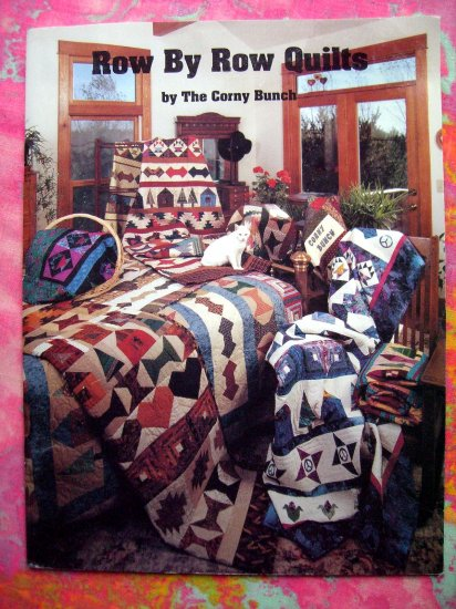 Sold! ROW by ROW QUILTS by The Corny Bunch QUILTING PATTERN QUILTS