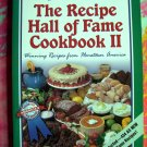 Recipe Hall of Fame Cookbook Volume II (2) BEST Recipes!