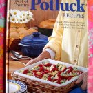 Best of Country POTLUCK RECIPES POT LUCK COOKBOOK 200 Crowd Pleasing Recipes Quantity Cooking Too!