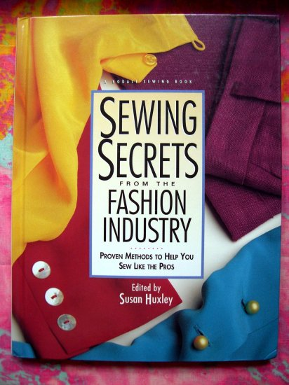 """SOLD! Sewing Secrets from the Fashion Industry: Proven Method """"How To"""" Hard Cover Book"""