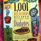 1,001 Delicious Recipes for People w/ Diabetes SC Cookbook by Sue Spitler et al Diabetic Recipes