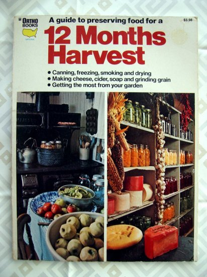 """SOLD! 12 MONTHS of HARVEST Ortho Book Recipes for Drying Smoking Canning Freezing """"HOW TO"""" Book"""