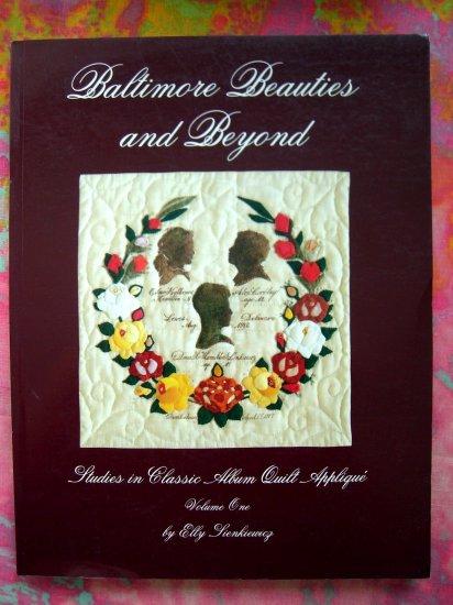 SOLD! Baltimore Beauties and Beyond: Studies in Classic Album Quilt Applique  Vol 1 Book Sienkiewicz