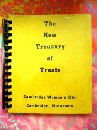 The New Treasury of Treats Cambridge Woman�s Club Minnesota MN 1971