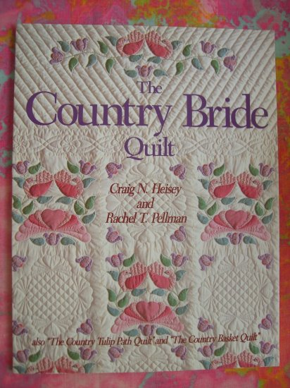 SOLD! Country Bride Quilt Book ~ Quilting Instructions Patterns