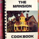 The Mansion Cookbook by Paul Turner Bayfield Wisconsin Lake Superior 1977