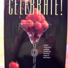 CELEBRATE ! 1991 Junior League Cookbook Sacramento California (CA) Recipes 1st Printing/1st Edition