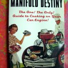 Rare Manifold Destiny: The One, the Only, Guide to Cooking on Your Car Cookbook
