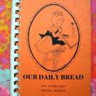 Our Daily Bread Lutheran Church Cookbook Wenatchee Washington (WA) 1975