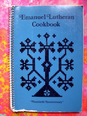 Emanuel Lutheran Church Minneapolis, Minnesota 1974 Swedish & Norwegian Recipes