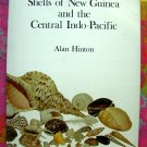 On Sale! Shells of New Guinea and the Central Indo-Pacific  Information Guide Book Hinton