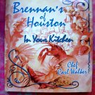 BRENNAN'S of Houston In Your Kitchen Cookbook HCDJ  Texas TX  Restaurant & Southern Recipes