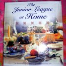 The Junior League at Home: Meals and Menus for Every Day & Special Cookbook 400 Recipes!