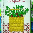Soupcon II: More Seasonal Samplings from the Junior League of Chicago Illinois 1982 2nd Printing