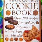 GREAT BIG COOKIE BOOK Cookbook ~ 200 Recipes for Cookies Brownies Scones Biscuits~ Hilaire Walden