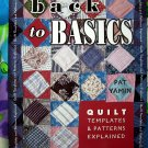 BACK TO BASICS QUILT QUILTING INSTRUCTION PATTERN BOOK