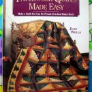 Patchwork Quilts Made Easy: Make a Quilt You Can be Proud by Jean Wells HC