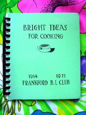 Bright Ideas Frankford Club Minnesota Cookbook MN Vintage 1971 Community Cookbook