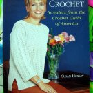 Today's Crochet: Sweaters from the Crochet Guild of America ~ Pattern Book by Susan Huxley