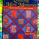 Quilting More Memories: Creating Projects With Image Transfers