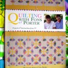 Quilting with Fons and Porter ~ Quilt Instruction Book ~ 18 Projects