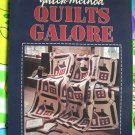 Quick Method ~ Quilts Galore Quilt Instruction Pattern Book Leisure Arts