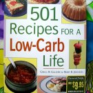 501 Recipes for a Low-Carb Life Cookbook by Gillespie