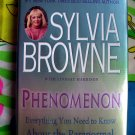 Phenomenon: Everything You Need to Know about the Paranormal by Sylvia Browne (Brown) ~ HC Book