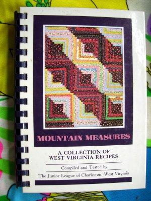 Mountain Measures:  Collection of Recipes Junior League  West Virginia Cookbook