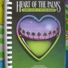 HEART OF THE PALMS: FAVORITE RECIPES OF THE PALM BEACHES Junior League Cookbook 1st Edition 1982