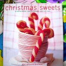 Christmas Sweets Cookbook Treats Candy Cookies