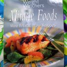 Weight Watchers Cookbook  Miracle Foods; More Fruits, More Veggies