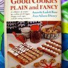Vintage The Art of Making Good Cookies ~ Plain and Fancy 300 Recipes Cookbook HC 1963